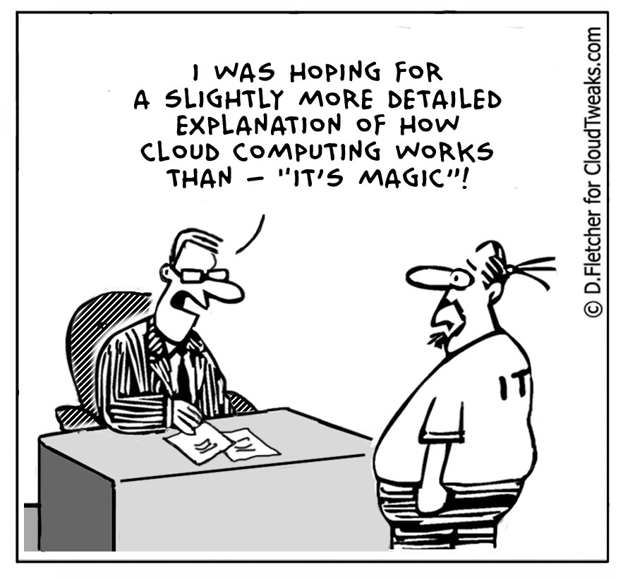 The Lighter Side Of The Cloud: Magical