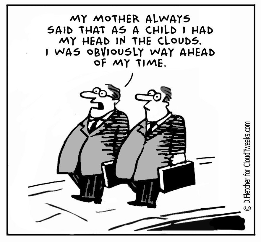 The Lighter Side Of The Cloud – Mother Always Said