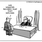 The Lighter Side Of The Cloud – Disaster Recovery Plan