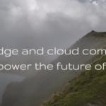 Edge And Cloud Computing Iot Blog Image